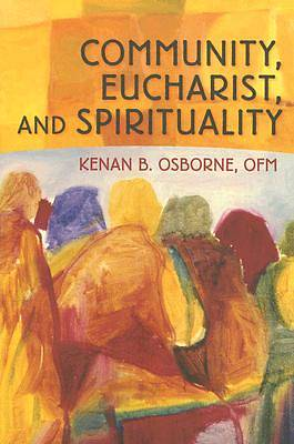 Community, Eucharist, and Spirituality