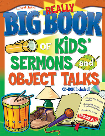 Really Big Book of Kids Sermons and Object Talks With CD-ROM