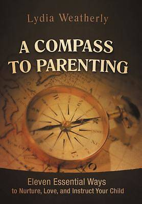 Picture of A Compass to Parenting