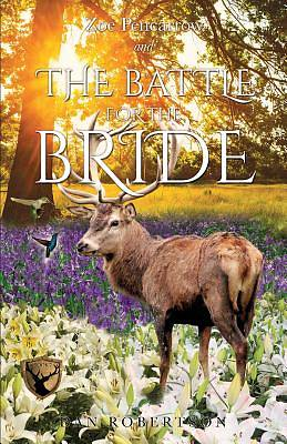 Zoe Pencarrow and the Battle for the Bride