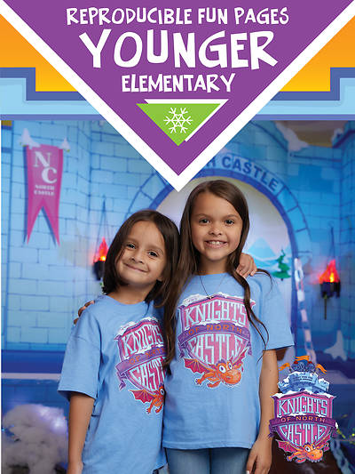 Vacation Bible School (VBS) 2020 Knights of North Castle Younger Elem Reproducible Fun Pages (Grades Preschool - 2nd)