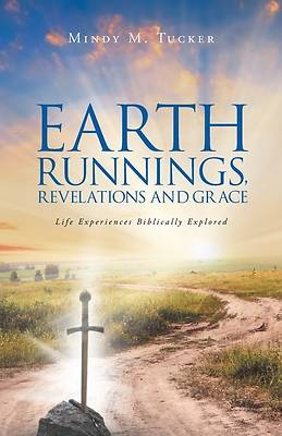 Picture of Earth Runnings, Revelations and Grace