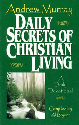 Daily Secrets of Christian Living