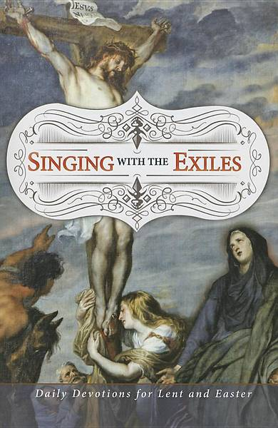 Picture of Singing with the Exiles Devotional