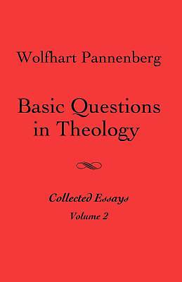 Basic Questions in Theology, Vol. 2