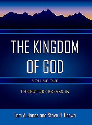The Kingdom of God-Volume 1