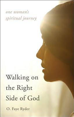 Walking on the Right Side of God