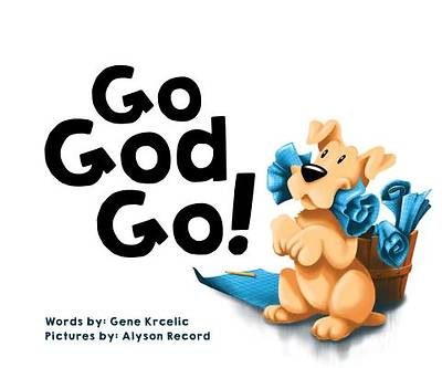 Picture of Go God Go!
