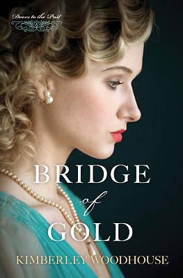 Picture of Bridge of Gold, Volume 3