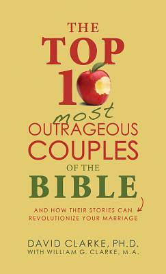 Picture of The Top 10 Most Outrageous Couples of the Bible