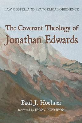 Picture of The Covenant Theology of Jonathan Edwards