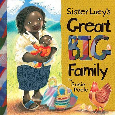 Sister Lucys Great Big Family