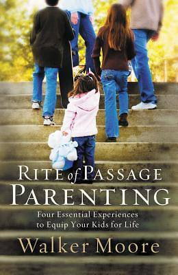 Picture of Rite of Passage Parenting