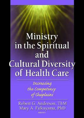 Picture of Ministry in the Spiritual and Cultural Diversity of Health Care