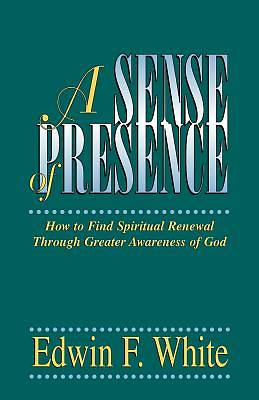 Picture of A Sense of Presence