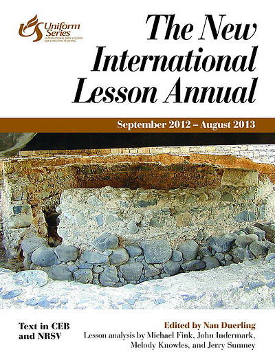 The New International Lesson Annual 2012-2013