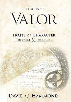 Legacies of Valor