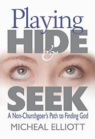 Playing Hide and Seek with God