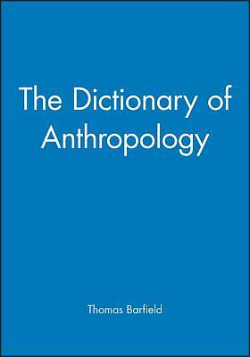 The Dictionary of Anthropology