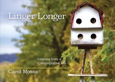 Picture of Linger Longer