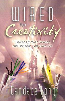 Wired for Creativity