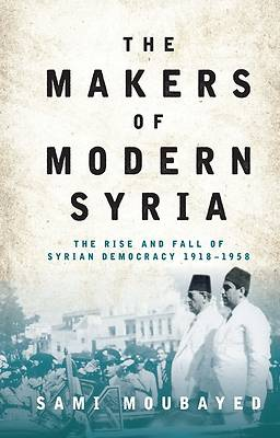 Picture of The Makers of Modern Syria
