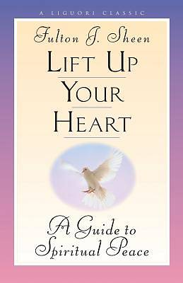 Lift Up Your Heart