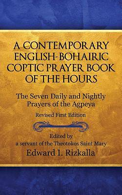 A Contemporary English-Bohairic Coptic Prayer Book of the Hours