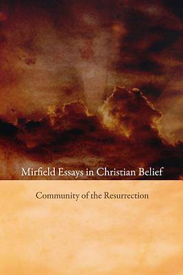 Mirfield Essays in Christian Belief