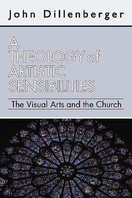 A Theology of Artistic Sensibilities