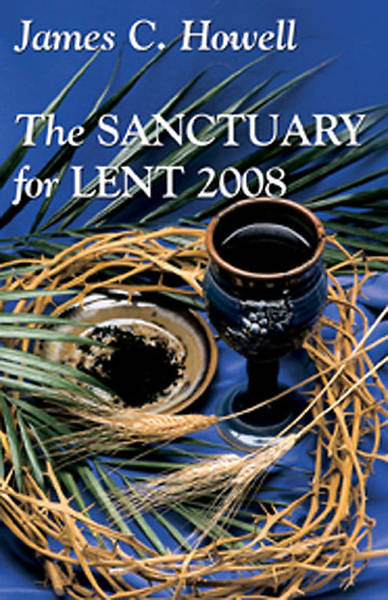 Sanctuary for Lent 2008 Large Print Edition