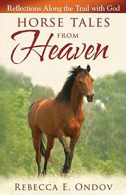 Horse Tales from Heaven [Adobe Ebook]