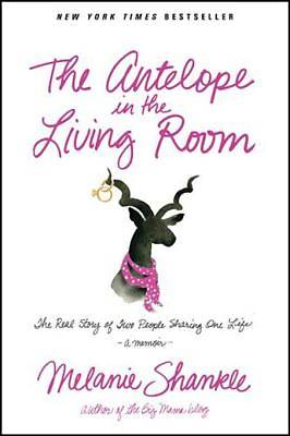 The Antelope in the Living Room [ePub Ebook]