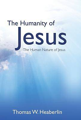 Picture of The Humanity of Jesus