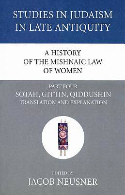 Picture of A History of the Mishnaic Law of Women, Part Four