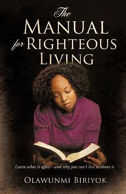 Picture of The Manual for Righteous Living