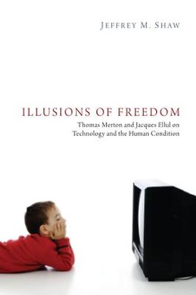 Picture of Illusions of Freedom