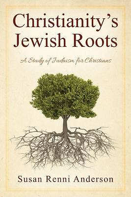 Picture of Christianity's Jewish Roots