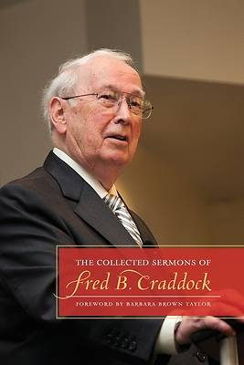 The Collected Sermons of Fred B. Craddock