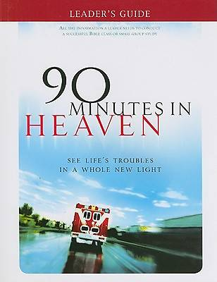 90 Minutes in Heaven Leaders Guide