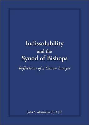 Indissolubility and the Synod of Bishops
