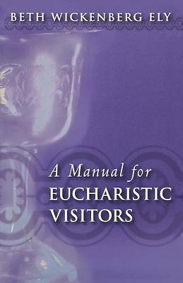 Picture of A Manual for Eucharistic Visitors