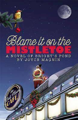 Blame It on the Mistletoe - eBook [ePub]