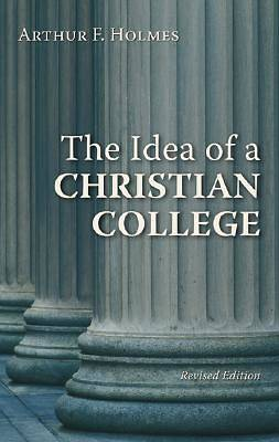 Picture of The Idea of a Christian College