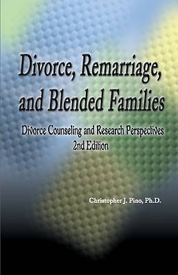 Divorce, Remarriage and Blended Families