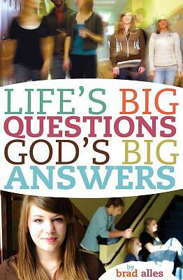 Lifes Big Questions Gods Big Answers