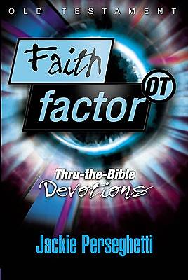 Faith Factor - Old Testament