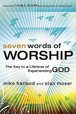 Seven Words of Worship