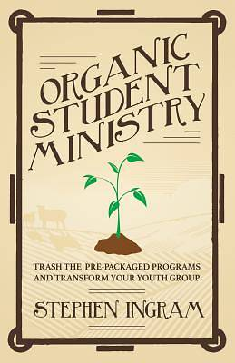 Organic Student Ministry