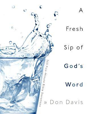 A Fresh Sip of Gods Word